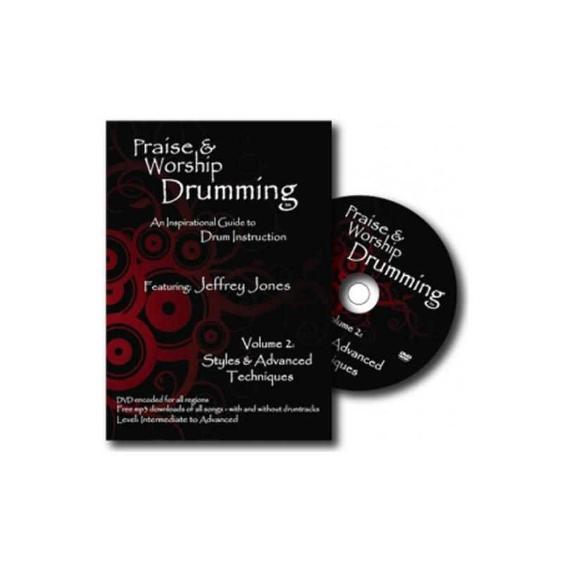 Praise & Worship Drumming – Volume 2: Styles & Advanced Techniqe